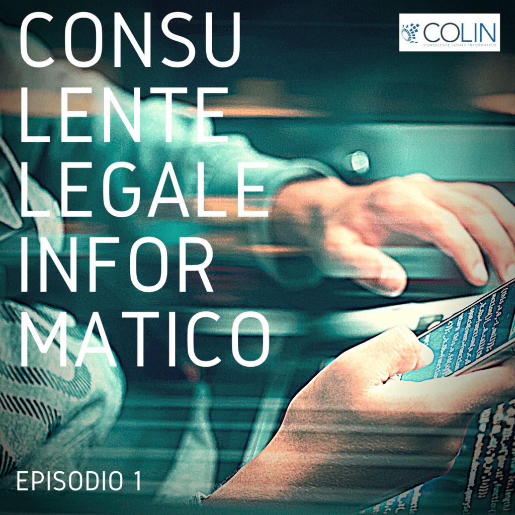 COLIN | EP. 1 – Proteggere dati e informazioni: il metodo giusto