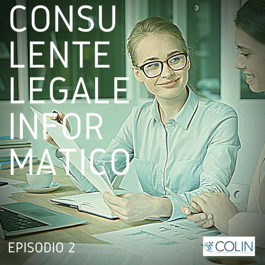 COLIN | EP. 2 – Contratti informatici: molto più del solo accordo delle parti