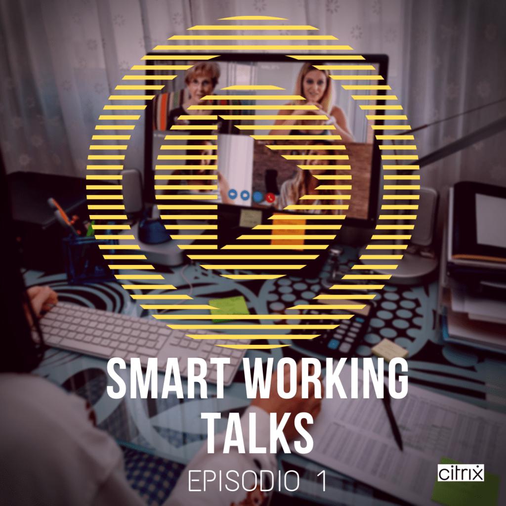 SMART WORKING TALKS | Ep. 1 – PA Digitale: molto più di quel che sembra