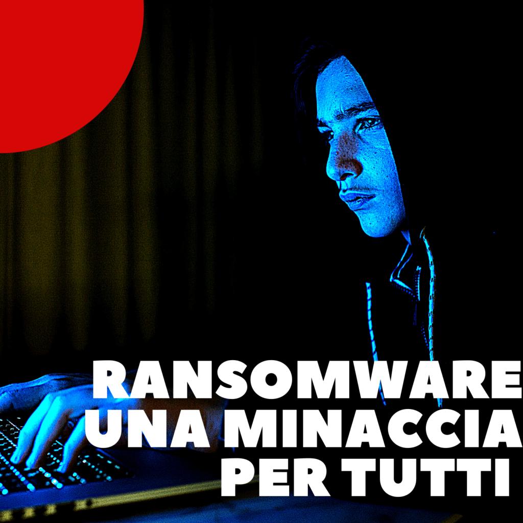 Ep. 11 – Ransomware, una minaccia per tutti | EXCLUSIVE NETWORKS/CLOUDIAN