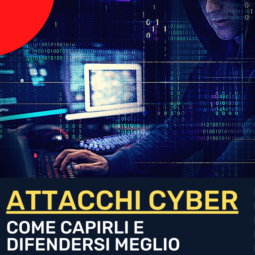 INTSIGHTS – Attacchi cyber: come capirli di più e difendersi meglio